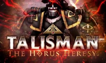 Launch Date Announced For Talisman: Horus Heresy