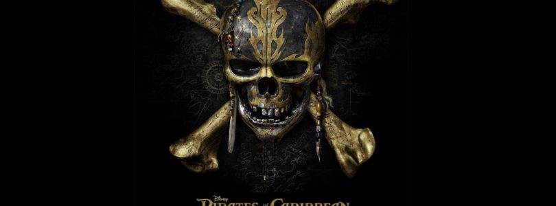Pirates Life For Me: Pirates Of The Caribbean Dead Men Tell No Tales
