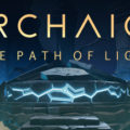 Review/Giveaway: Archaica The Path of Light