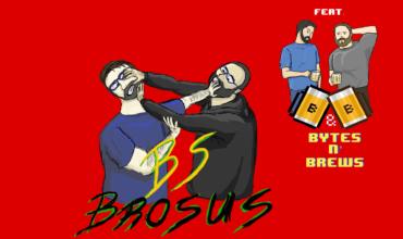 Brostalgia VS. Bytes N' Brews:  The Crossening