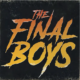 Enjoy All Things Spoopy? You Need to Check Out The Final Boys!