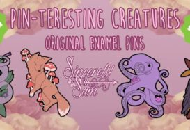Sincerely Sam's New Kickstarter for Pin-teresting Creatures