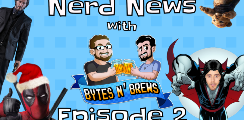 "Nerd News with Bytes N' Brews Episode 2: Toy Story 4, New Marvel Movies, New Deadpool ""Film?"""