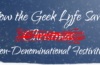 How the Geek Lyfe Saved [Non-Denominational Festivities] – D&D Charity Event!