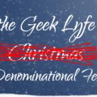 How the Geek Lyfe Saved [Non-Denominational Festivities] – D&D Charity Event!