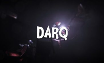 Indie Game Creator of DARQ Rejected 12 Offers from Publishers to Make the Game How He Wanted