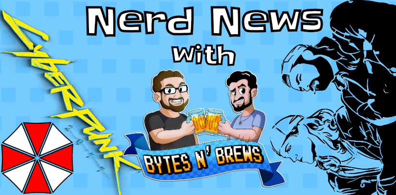 Nerd News with Bytes N' Brews: Creative Writer Leaves Cyberpunk 2077, Resident Evil Netflix Series, Jay & Silent Bob Reboot