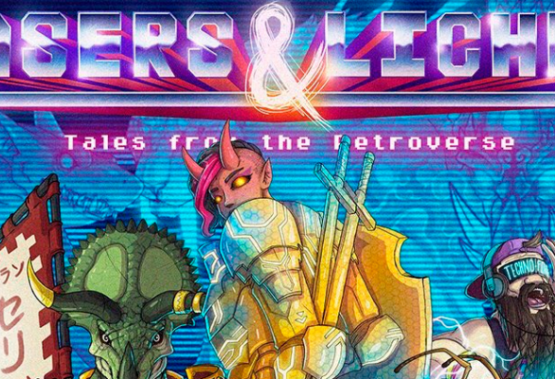 Lasers & Liches is Must Have Tabletop Gaming Content